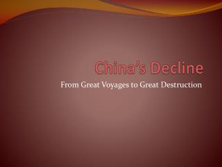 China�s Decline