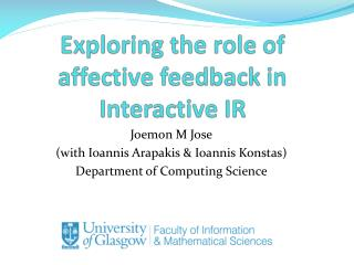Exploring the role of affective feedback in Interactive IR