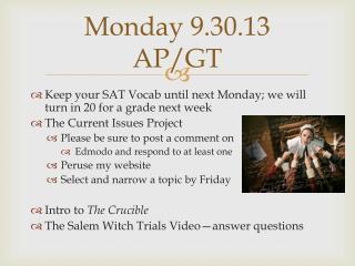 Monday 9.30.13 AP/GT