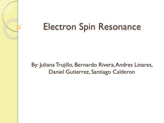 Electron Spin Resonance
