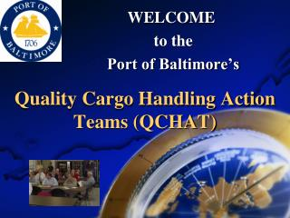Quality Cargo Handling Action Teams (QCHAT)