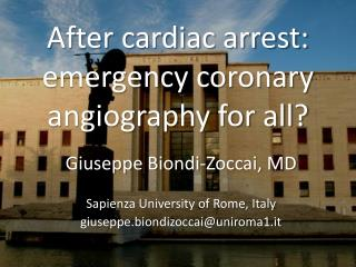 After cardiac arrest: emergency coronary angiography for all?