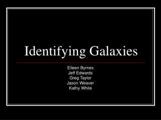 Identifying Galaxies