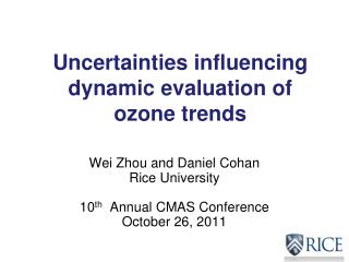 Wei Zhou and Daniel Cohan Rice University 10 th   Annual  CMAS Conference October 26, 2011