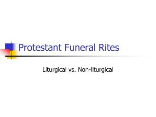Protestant Funeral Rites