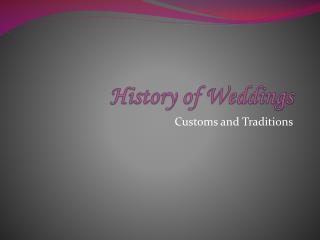 History of Weddings