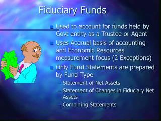Fiduciary Funds