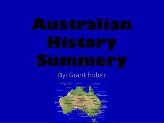 Australian History Summery