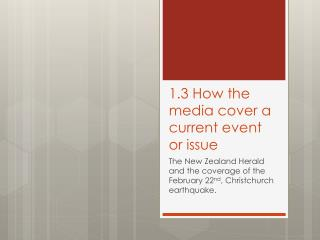 1.3 How the media cover a current event or issue