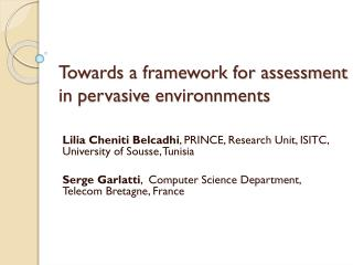 Towards a framework for assessment in pervasive  environnments