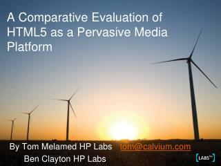 A Comparative Evaluation of HTML5 as a Pervasive Media Platform