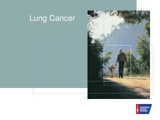 Lung Cancer Lung Cancer What Is Lung Cancer