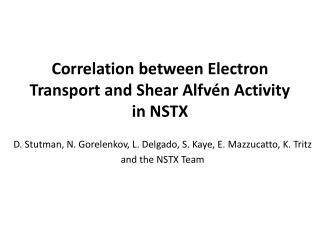 Correlation between Electron Transport and Shear Alfvén Activity in  NSTX