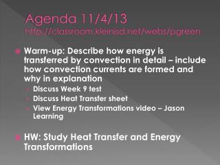 Agenda 11/4/13 classroom.kleinisd/webs/pgreen