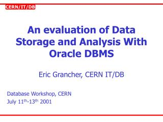 An evaluation of Data  Storage and Analysis With Oracle DBMS