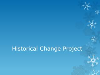 Historical Change Project