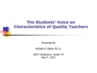 The Students' Voice on  Characteristics of Quality Teachers