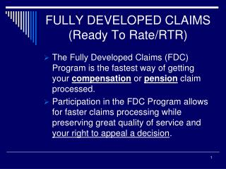 FULLY DEVELOPED CLAIMS (Ready To Rate/RTR)