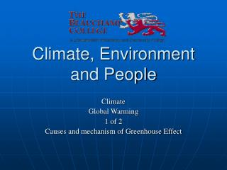 Climate, Environment and People