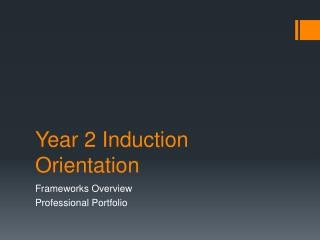 Year 2 Induction Orientation