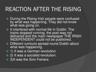 REACTION AFTER  THE  RISING