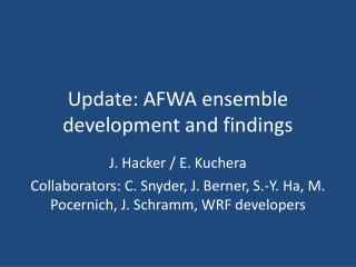 Update: AFWA ensemble development and findings