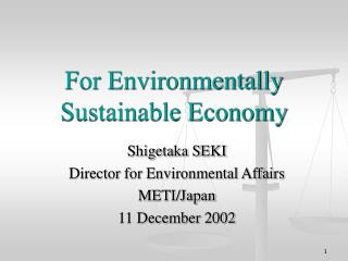 For Environmentally Sustainable Economy