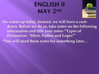 ENGLISH II MAY 2 nd