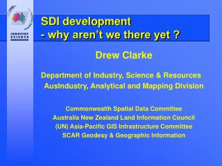 SDI development  - why aren't we there yet ?