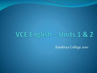 VCE English – Units 1 & 2