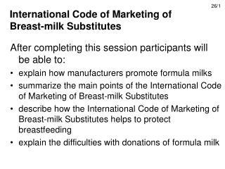 International Code of Marketing of Breast-milk Substitutes