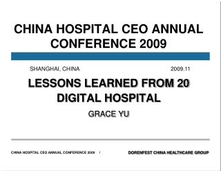 CHINA HOSPITAL CEO ANNUAL CONFERENCE 2009