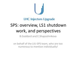 SPS : overview, LS1 shutdown work, and perspectives