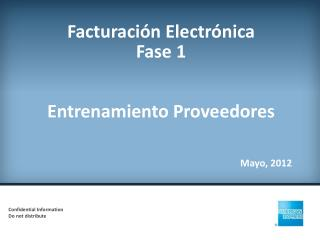 Facturación Electrónica Fase  1 Entrenamiento Proveedores