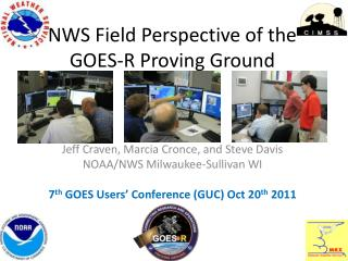 NWS Field Perspective of the GOES-R Proving Ground
