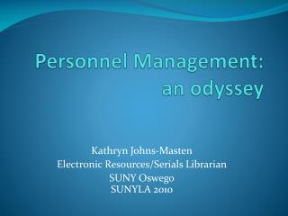 Personnel Management: an  odyssey