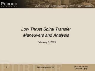 Low Thrust Spiral Transfer  Maneuvers and Analysis