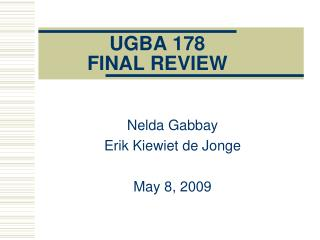 UGBA 178 FINAL REVIEW