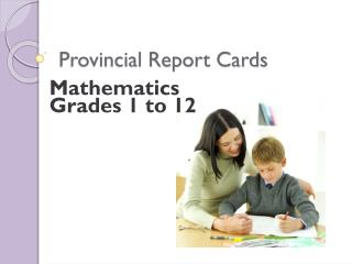 Provincial Report Cards
