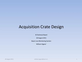 Acquisition Crate Design
