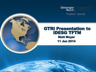 GTRI Presentation to IDESG TFTM