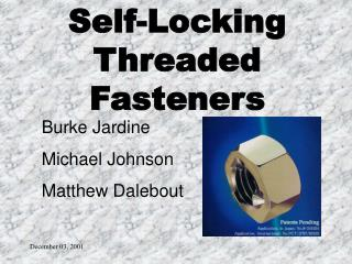 Self-Locking Threaded Fasteners