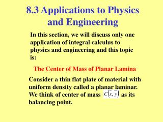 8.3 Applications to Physics and Engineering