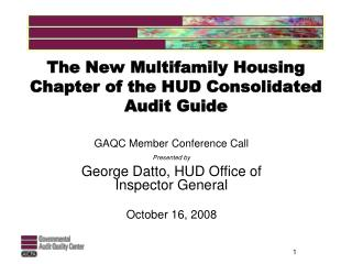 The New Multifamily Housing Chapter of the HUD Consolidated Audit Guide