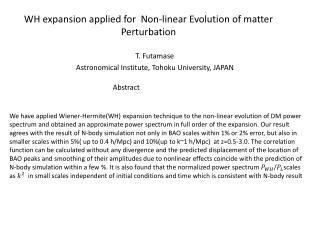 WH expansion applied for  Non-linear Evolution of matter Perturbation