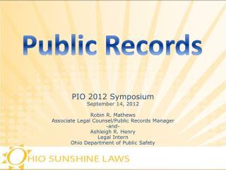 PIO  2012  Symposium September 14, 2012 Robin R. Mathews