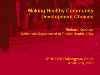 Making Healthy Community Development Choices