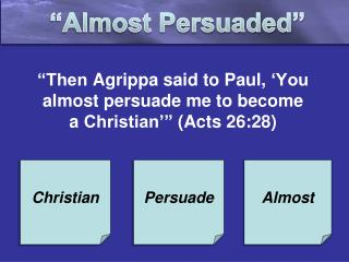 �Almost Persuaded�