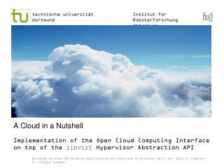 A Cloud in a  Nutshell