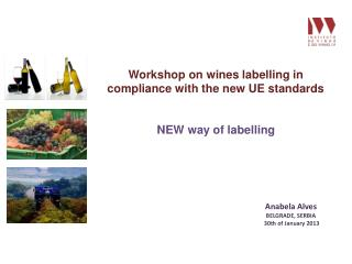 Workshop on wines labelling in  compliance  with the new UE standards
